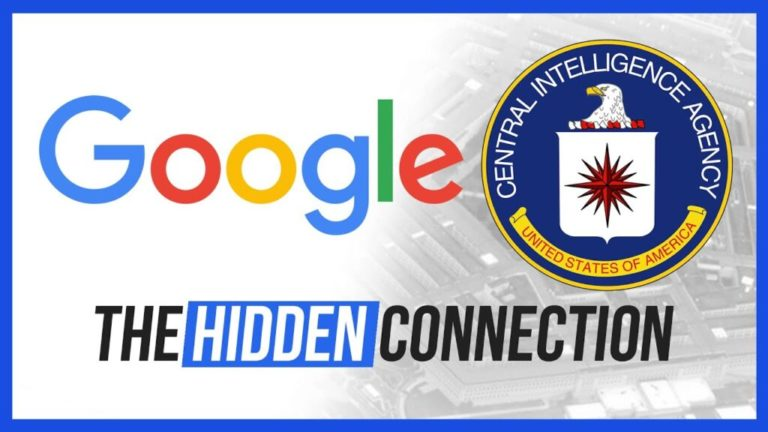 Google's Hidden CIA Connection – The Full Story